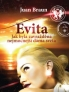 Evita - Jak byla zavradna nejmocnj dma svta