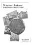 O našem Lukavci – Střípky z historie Lukavce u Fulneku