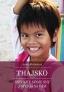Thajsko - Snívajte svoje sny a splnia sa vám