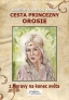Cesta princezny Orosie z Moravy na konec světa